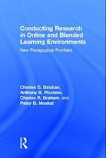 Conducting Research in Online and Blended Learning Environments : New Pedagogical Frontiers