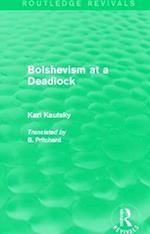 Bolshevism at a Deadlock