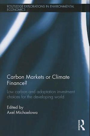 Carbon Markets or Climate Finance?