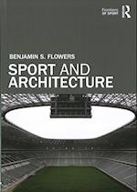 Sport and Architecture (Frontiers of Sport)