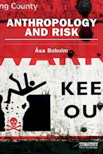Anthropology and Risk (The Earthscan Risk in Society)