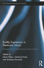 Bodily Expression in Electronic Music (Routledge Research in Music)