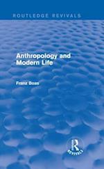 Anthropology and Modern Life af Franz Boas