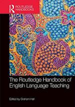 The Routledge Handbook of English Language Teaching af Graham Hall