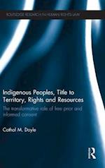 Indigenous Peoples, Title to Territory, Rights and Resources (Routledge Research in Human Rights Law)
