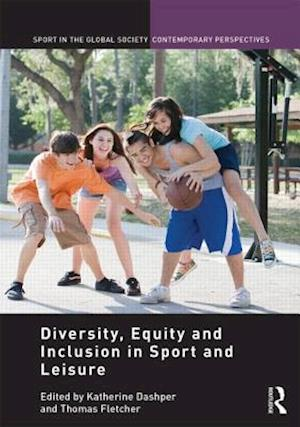 Diversity, Equity and Inclusion in Sport and Leisure