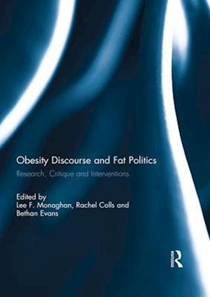 Obesity Discourse and Fat Politics