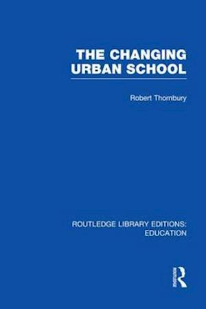 The Changing Urban School