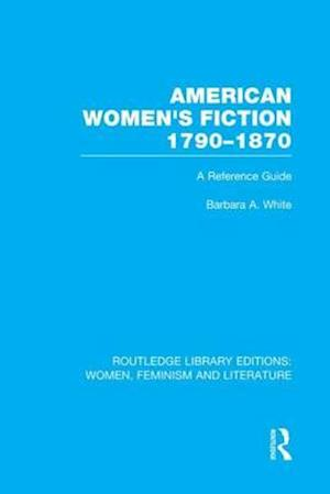 American Women's Fiction, 1790-1870
