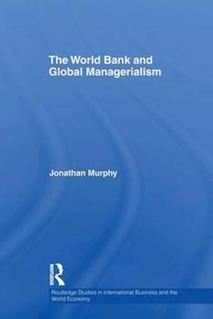 The World Bank and Global Managerialism
