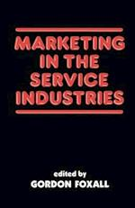 Marketing in the Service Industries af Gordon Foxall