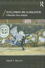 Development and Globalization (Economics As Social Theory, nr. 4)