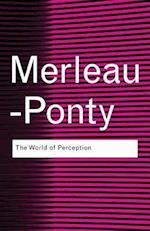 The World of Perception (Routledge Classics)