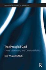The Entangled God (Routledge Studies in Religion, nr. 15)