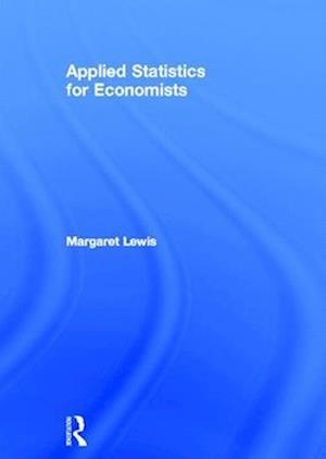 Applied Statistics for Economists