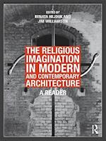 The Religious Imagination in Modern and Contemporary Architecture