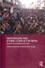 Nationalism and Ethnic Conflict in Nepal (Routledge Contemporary South Asia Series )