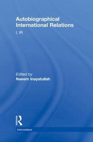 Autobiographical International Relations
