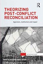 Theorizing Post-Conflict Reconciliation (Interventions)