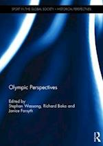 Olympic Perspectives (Sport in the Global Society - Historical Perspectives)
