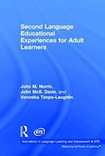 Second Language Educational Experiences for Adult Learners (Innovations in Language Learning and Assessment at Ets)
