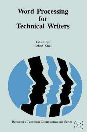 Bog, hardback Word Processing for Technical Writers af Robert Krull