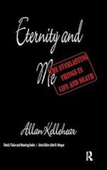Eternity and Me (Death, Value, and Meaning Series)