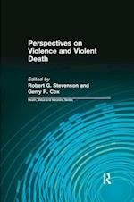 Perspectives on Violence and Violent Death
