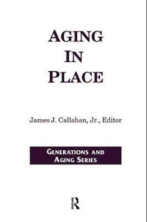 Bog, hardback Aging in Place af James J Callahan Jr