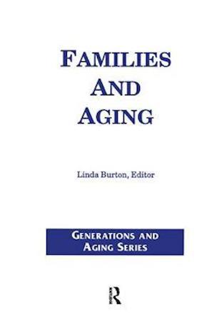 Bog, hardback Families and Aging af Linda Burton