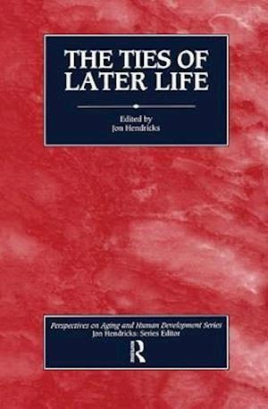 Bog, hardback The Ties of Later Life af Jon Hendricks