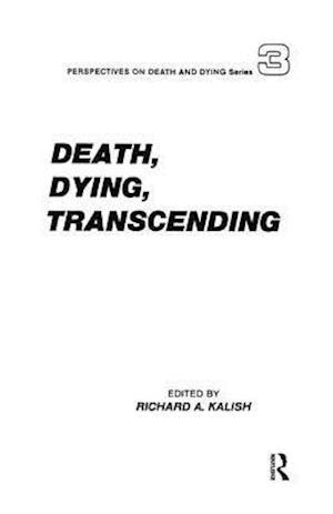 Bog, hardback Death, Dying, Transcending af Richard A. Kalish