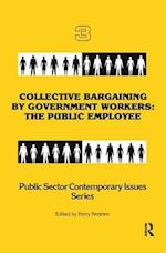 Collective Bargaining by Government Workers (Public Sector Contemporary Issues)