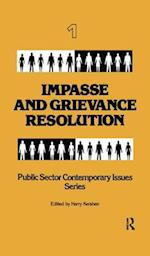 Impasse and Grievance Resolution (Public Sector Contemporary Issues)