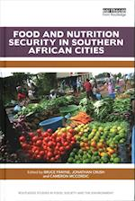 Food and Nutrition Security in Southern African Cities (Routledge Studies in Food Society and the Environment)