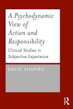 A Psychodynamic View of Action and Responsibility