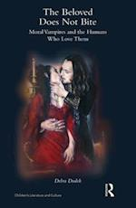 The Beloved Does Not Bite (Children's Literature and Culture)