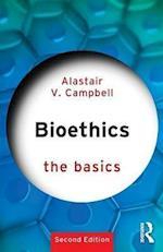 Bioethics: The Basics (The Basics)