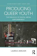 Producing Queer Youth (Routledge Research in Gender Sexuality and Media)