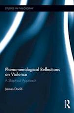 Phenomenological Reflections on Violence