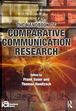 The Handbook of Comparative Communication Research af Thomas Hanitzsch, Frank Esser