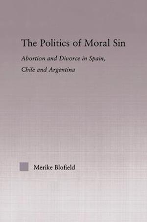 The Politics of Moral Sin