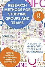 Research Methods for Studying Groups and Teams (Routledge Communication Series)