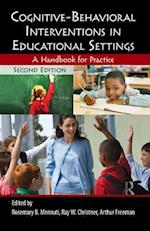 Cognitive-Behavioral Interventions in Educational Settings