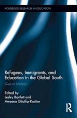 Refugees, Immigrants, and Education in the Global South (Routledge Research in Education, nr. 94)