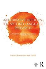 Quantitative Methods for Second Language Research (New Perspectives on Language Assessment Series)