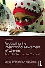 Regulating the International Movement of Women