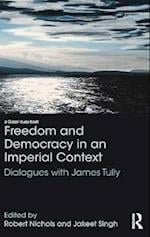 Freedom and Democracy in an Imperial Context (Glasshouse Books)