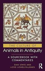The Routledge Sourcebook of the Culture of Animals in Antiquity