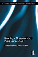 Branding in Governance and Public Management (Routledge Critical Studies in Public Management)